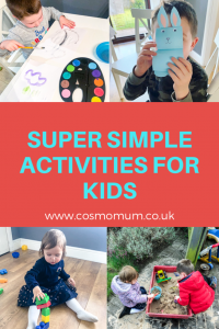 Things to do with kids at home- Fun easy activities for young children at home - Cosmo Mum Blog
