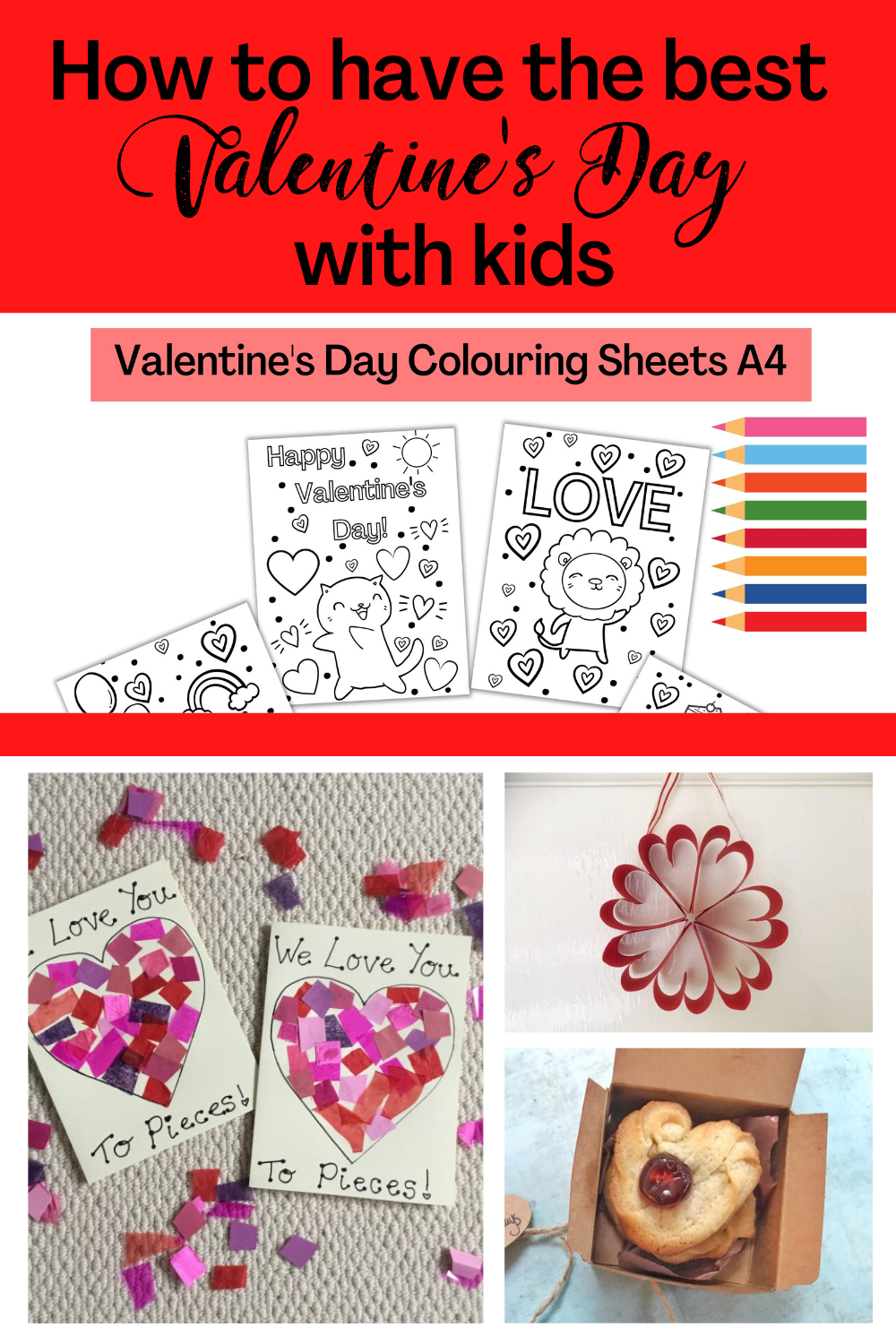 Text: How to have the best Valentine's Day with Kids